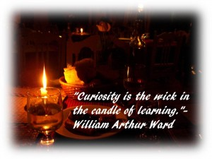 Curiosity is the wick